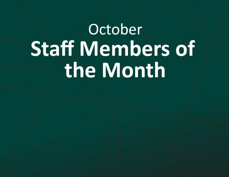 October Staff Members of the Month