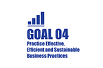 Goal Four: Practice Effective, Efficient, and Sustainable Business Practices