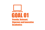 Goal One: Provide Relevant, Rigorous, and Innovative Academics