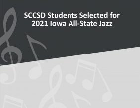 SCCSD Students Selected for 2021 Iowa All State Jazz