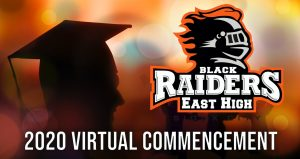Watch the East High School Virtual Commencement Ceremony