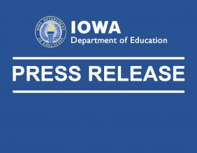 IA Dept of Edu Press Release