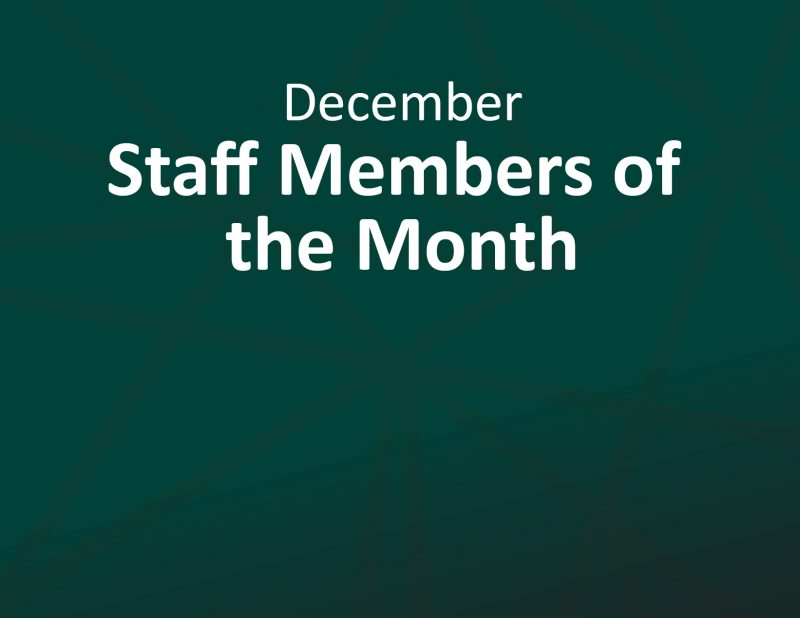December Staff Members of the Month