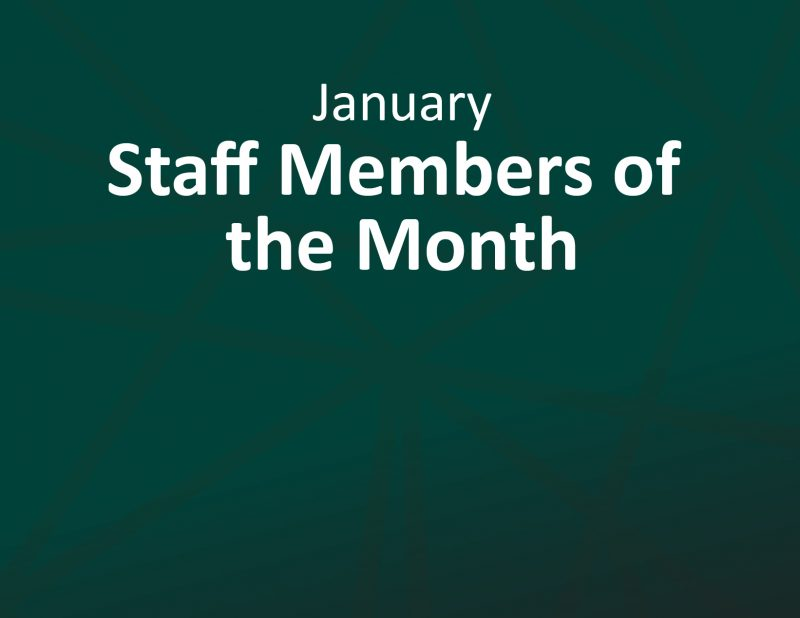 January Staff Members of the Month