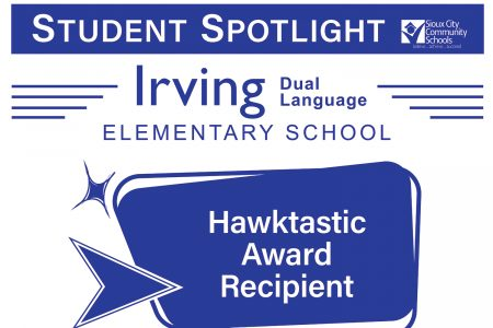 Student Recognition Signage - Student Spotlight - Irving Dual Language Elementary - Hawktastic Award Recipient